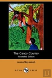 Candy Country (Illustrated Edition) (Dodo Press)