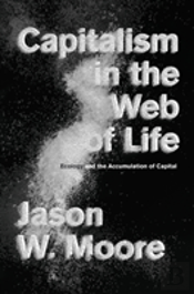 Capitalism In The Web Of Life