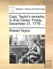 Capt. Taylor'S Remarks, In Ship Ceres. F