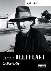 Captain Beefheart - La Biographie