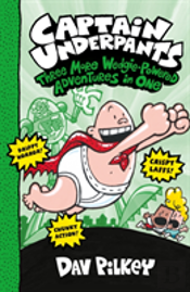 Captain Underpants: Three More Wedgie-Powered Adventures In One (Books 4-6)
