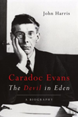 Bertrand.pt - Caradoc Evans: The Devil In Eden