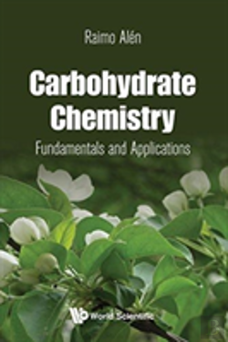Bertrand.pt - Carbohydrate Chemistry: Fundamentals And Applications