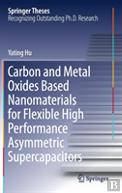 Bertrand.pt - Carbon And Metal Oxides Based Nanomaterials For Flexible High Performance Asymmetric Supercapacitors