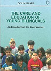Care And Education Of Young Bilinguals