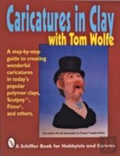 Caricatures In Clay With Tom Wolfe