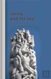 Caring & The Law