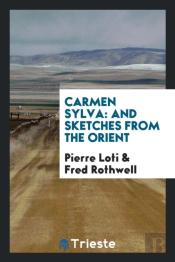 Carmen Sylva: And Sketches From The Orient