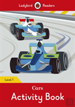 Bertrand.pt - Cars Activity Book - Ladybird Readers Level 1