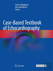 Case-Based Textbook Of Echocardiography