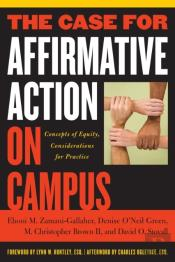 Case For Affirmative Action On Campus