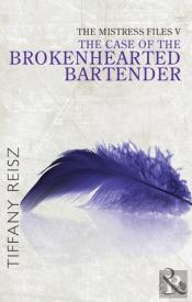 Case Of The Brokenhearted Bartender (Mills & Boon Spice) (Short Stories From The Original Sinners)