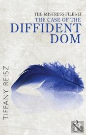 Case Of The Diffident Dom (Mills & Boon Spice) (Short Stories From The Original Sinners)