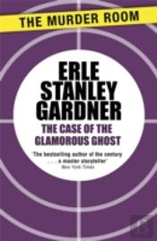 Case Of The Glamorous Ghost
