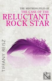 Case Of The Reluctant Rock Star (Mills & Boon Spice) (Short Stories From The Original Sinners)