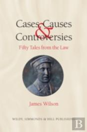 Cases, Causes And Controversies