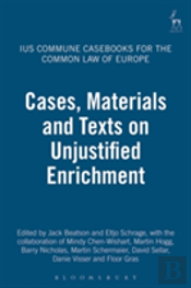 Cases, Materials And Texts On Unjustified Enrichment
