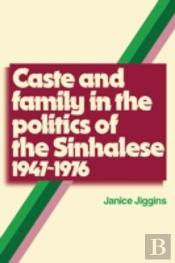 Caste And Family In The Politics Of The