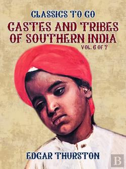 Bertrand.pt - Castes And Tribes Of Southern India. Vol. 6 Of 7