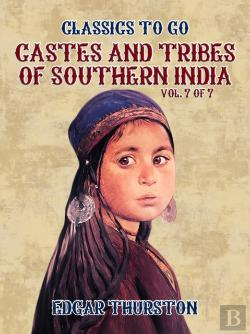 Bertrand.pt - Castes And Tribes Of Southern India. Vol. 7 Of 7