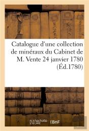 Catalogue D'Une Collection De Mineraux Du Cabinet De M. Vente 24 Janvier 1780