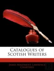 Catalogues Of Scotish Writers