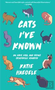 Cats I'Ve Known