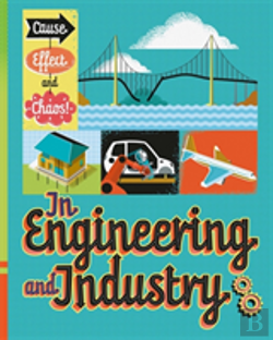 Bertrand.pt - Cause, Effect And Chaos!: In Engineering And Industry