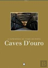 Caves D'Ouro