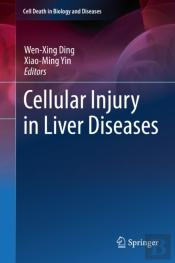 Cellular Injury In Liver Diseases