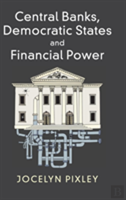 Bertrand.pt - Central Banks, Democratic States And Financial Power