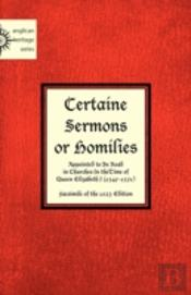 Certaine  Sermons  Or Homilies  Appointe