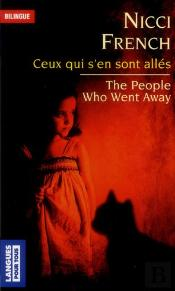 Ceux Qui S'En Sont Alles/The People Who Went Away