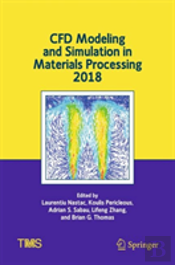 Cfd Modeling And Simulation In Materials Processing 2018