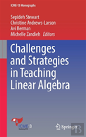 Challenges In Teaching Linear Algebra