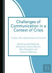 Challenges Of Communication In A Context Of Crisis