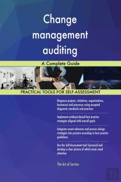 Bertrand.pt - Change Management Auditing A Complete Guide
