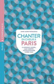 Chanter En Choeur A Paris
