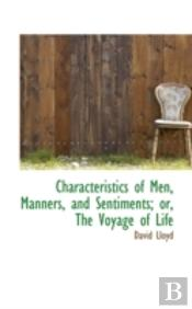 Characteristics Of Men, Manners, And Sen