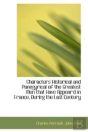 Characters Historical And Panegyrical Of