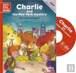 Bertrand.pt - Charlie And The New York Mystery - Level 3  (Coll. Hello Kids Readers)