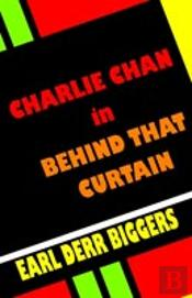 Charlie Chan In Behind That Curtain