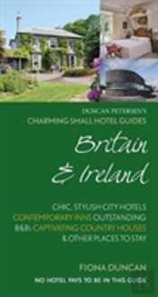 Charming Small Hotel Guides Britain & Ireland 18th Edition