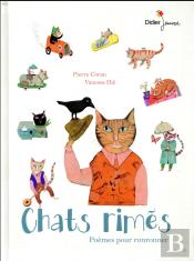 Chats Rimes, 22 Poemes Pour Ronronner