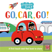 Chatterbox Baby: Go, Car, Go!
