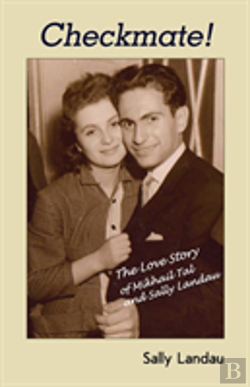 Bertrand.pt - Checkmate! The Love Story Of Mikhail Tal And Sally Landau