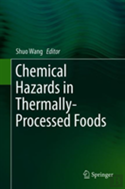 Bertrand.pt - Chemical Hazards In Thermally-Processed Foods