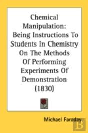 Chemical Manipulation: Being Instruction