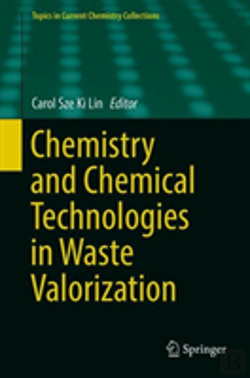 Bertrand.pt - Chemistry And Chemical Technologies In Waste Valorization
