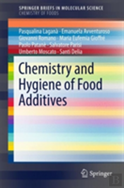 Bertrand.pt - Chemistry And Hygiene Of Food Additives
